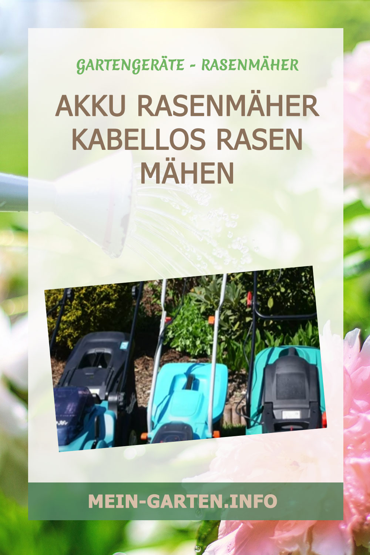 Akku Rasenmäher kabellos Rasen mähen