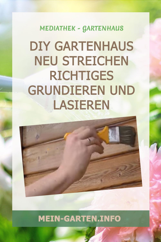 DIY Gartenhaus neu streichen Richtiges Grundieren und lasieren
