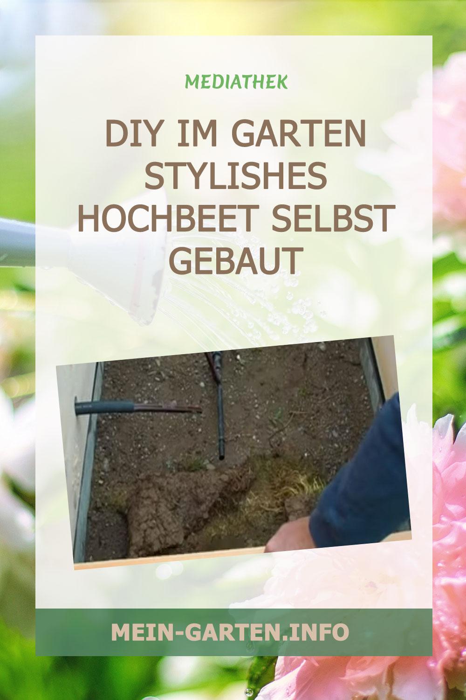 DIY im Garten Stylishes Hochbeet selbst gebaut