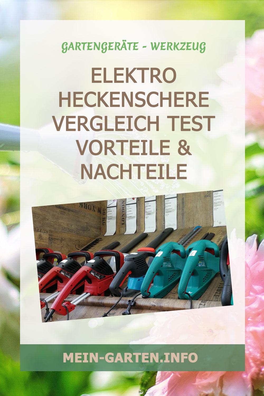 Elektro Heckenschere Vergleich Test Vorteile & Nachteile