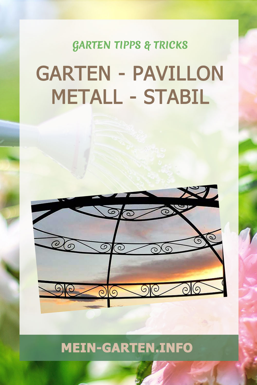 Gartenpavillon Metall – stabil, wetterfest und mit festem Dach