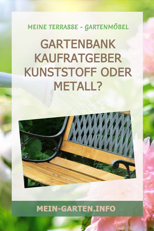 Gartenbank Kaufratgeber Kunststoff oder Metall?