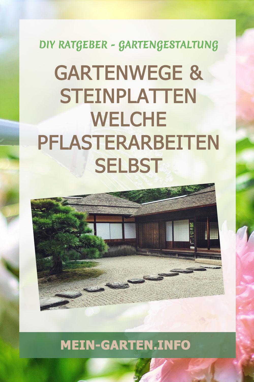 Gartenwege & Steinplatten Welche Pflasterarbeiten selbst durchführen?