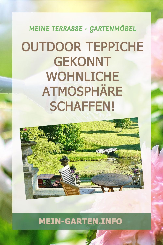 Outdoor Teppiche Gekonnt wohnliche Atmosphäre schaffen!