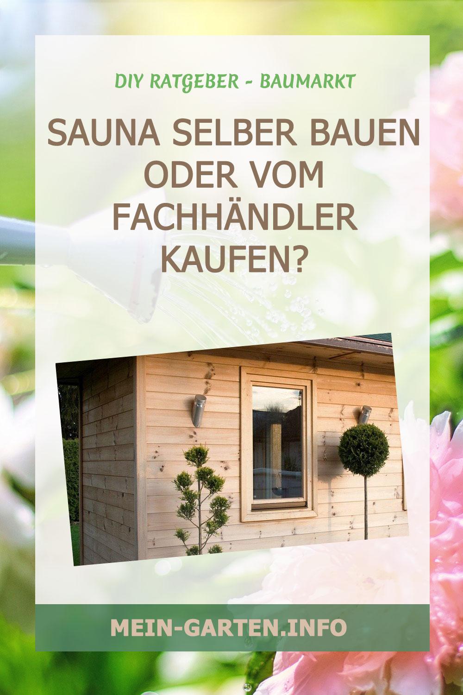 Sauna selber bauen oder vom Fachhändler kaufen?