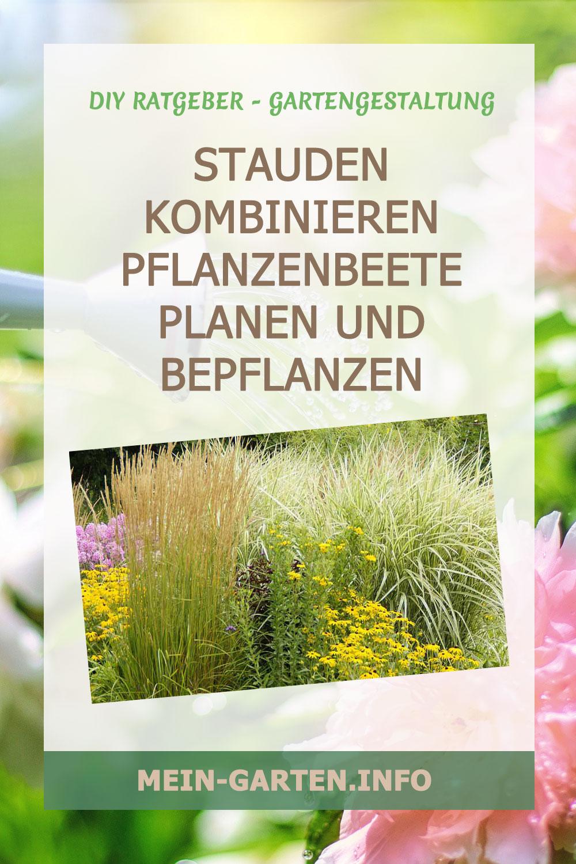 Stauden kombinieren – Pflanzenbeete planen und bepflanzen