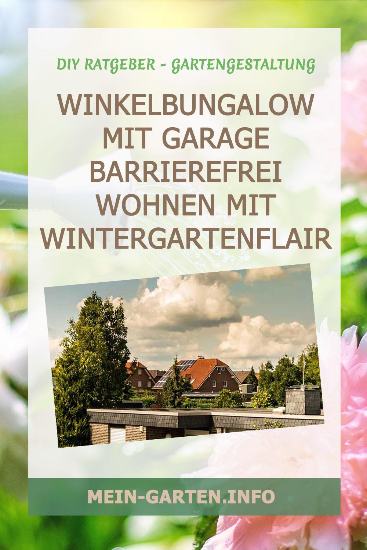 Winkelbungalow mit Garage Barrierefrei wohnen mit Wintergartenflair