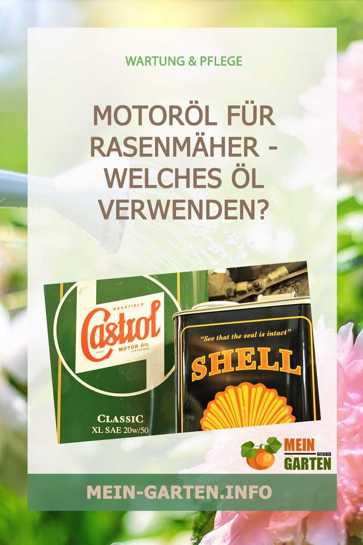 Motoröl für Rasenmäher – Welches Öl verwenden?