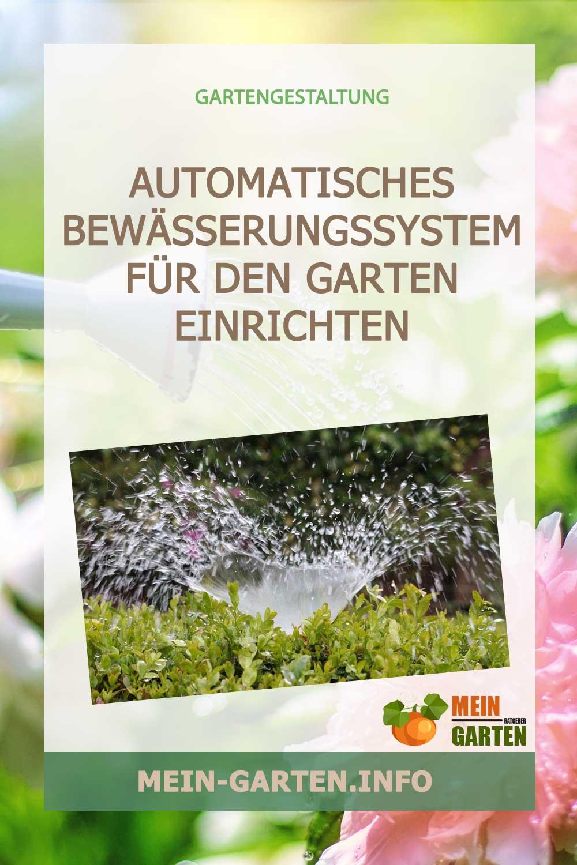 Wie man ein automatisches Bewässerungssystem für den Garten einrichtet