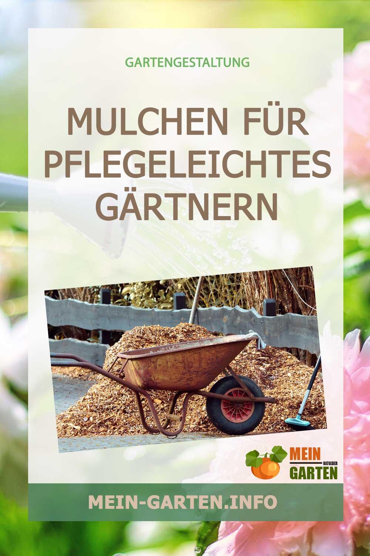 Mulchen für pflegeleichtes Gärtnern