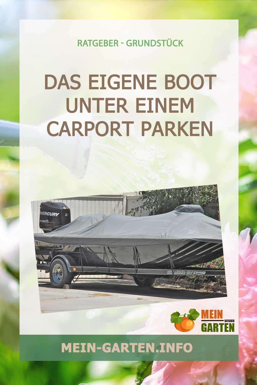 Das eigene Boot unter einem Carport parken