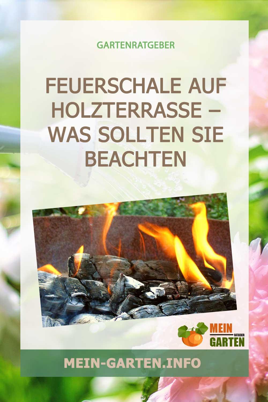 Feuerschale auf Holzterrasse – Was sollten Sie beachten