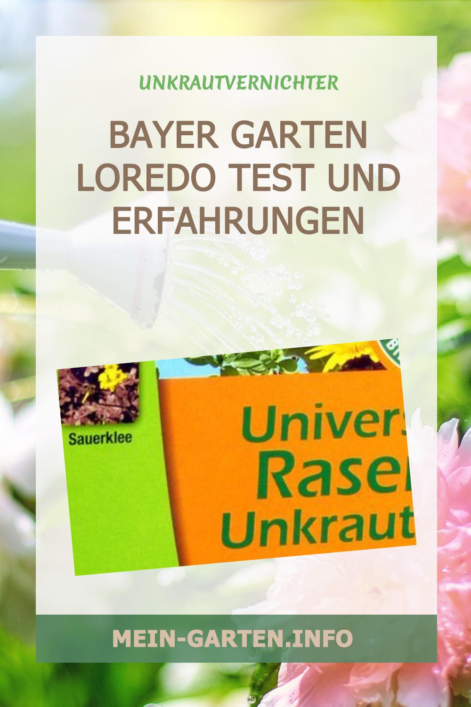 Bayer Garten Loredo Test und Erfahrungen