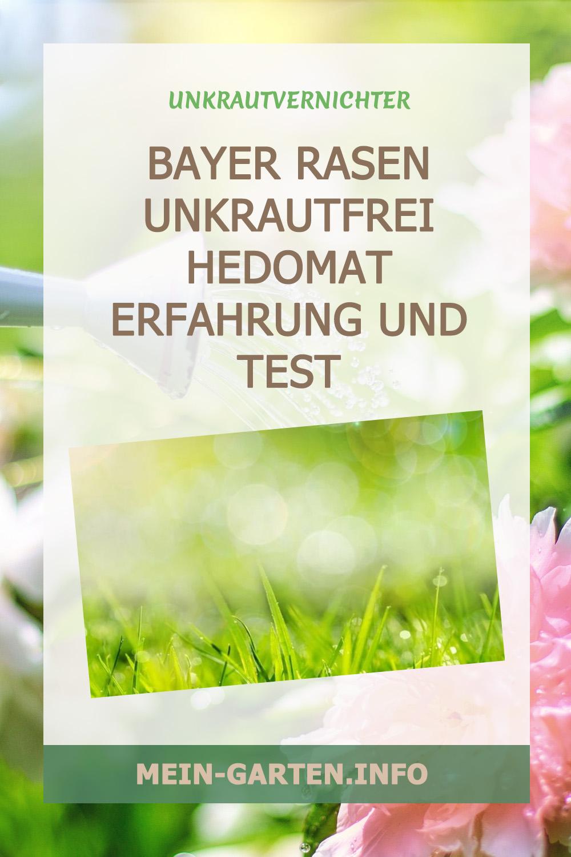 Bayer Rasen Unkrautfrei Hedomat Erfahrung und Test