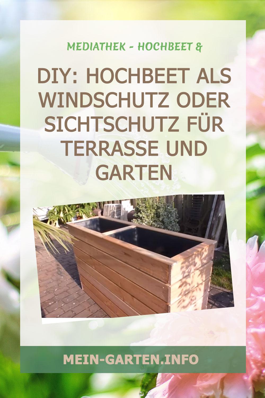 DIY: Hochbeet als Windschutz oder Sichtschutz für Terrasse und Garten