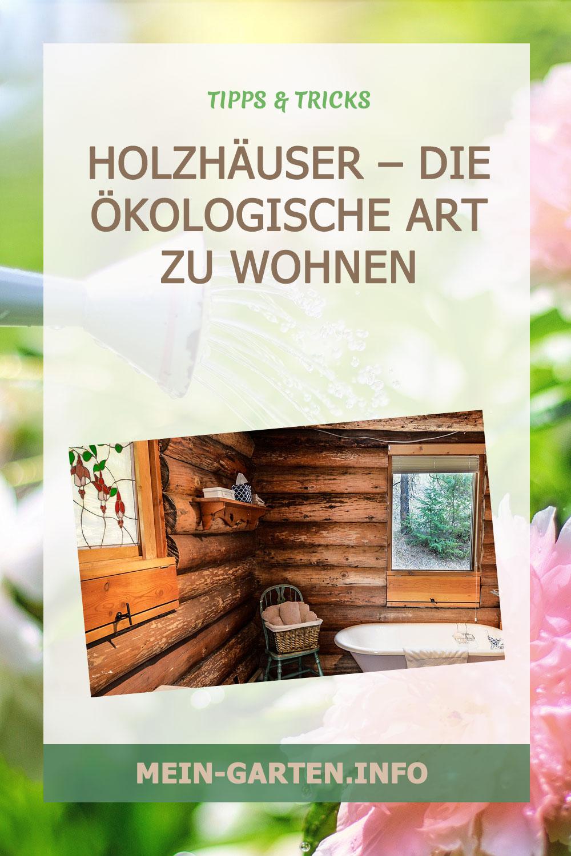 Holzhäuser – Die ökologische Art zu wohnen