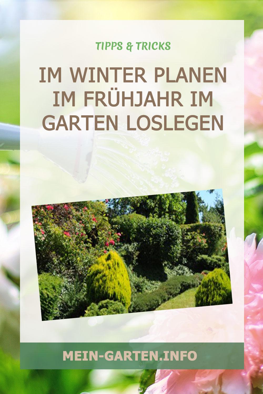 Im Winter planen im Frühjahr im Garten loslegen