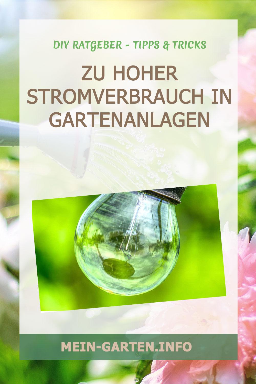 Zu hoher Stromverbrauch in Gartenanlagen